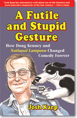 Cover of Josh Karp's 'A Futile and Stupid Gesture'