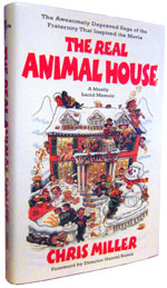 Cover of Chris Miller's book 'The Real Animal House'