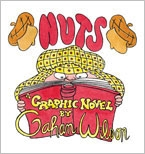 Nuts Graphic Novel.